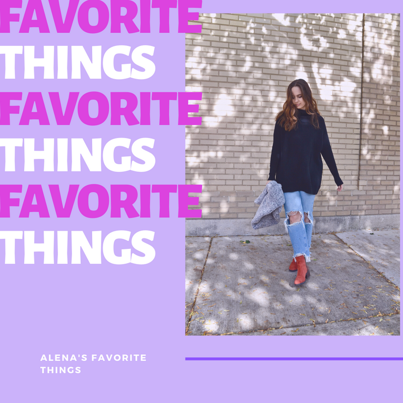 Alena's Favorite Things