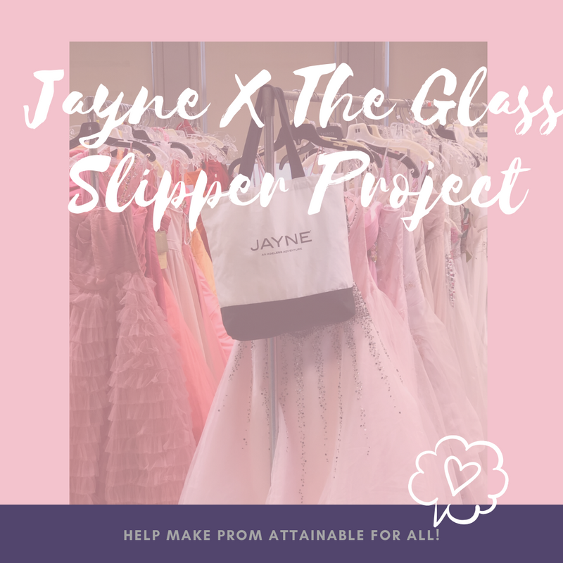 JAYNE X The Glass Slipper Project 2020