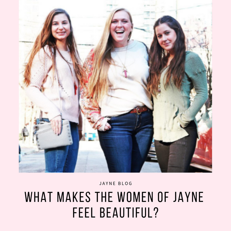 What Makes the Women of JAYNE Feel Beautiful?
