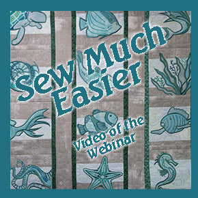 Sew Much Easier Webinar Video