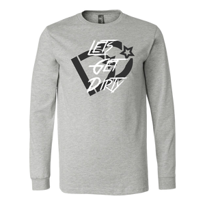 Lets Get Dirty Long Sleeve Tee DD | Deep Dirt