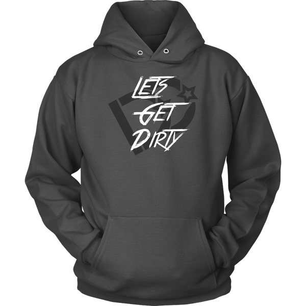 Lets Get Dirty UniSex Premium Hoodie DD | Deep Dirt