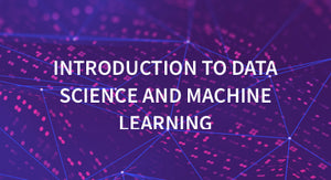 Introduction to Data Science and Machine Learning — 1 user / 1 year
