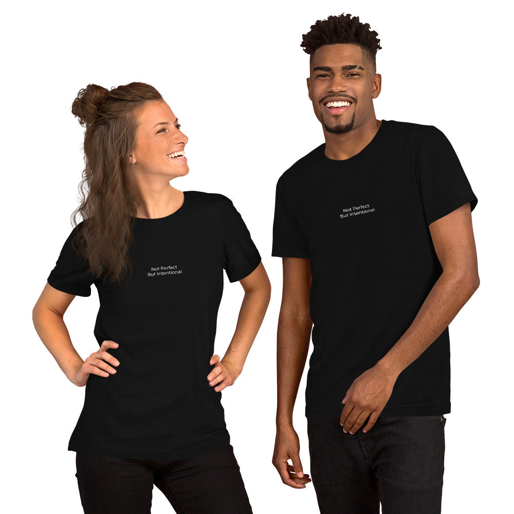 Black Not Perfect But Intentional Short-Sleeve Unisex T-Shirt