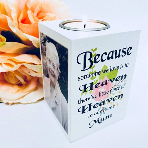 Because Someone We Love Is In Heaven - Tea Light Holder