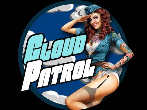 Cloud Vapory and Cloud Patrol