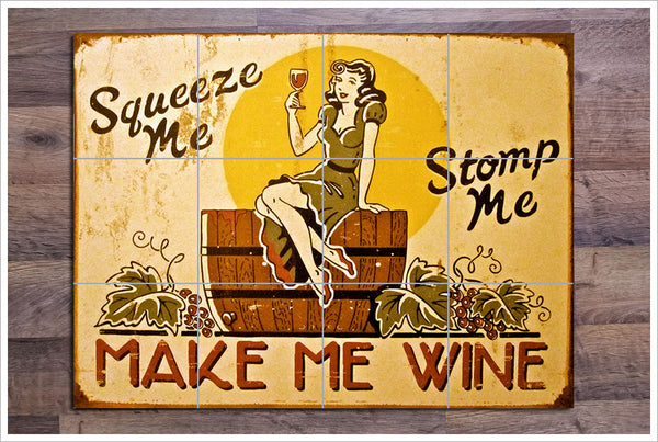 Make Me Wine Sign -  Tile Mural