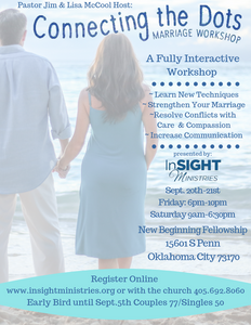 Connecting the Dots Marriage Workshop at New Beginning Fellowship Church on Sept. 20th-21st 2019 (COUPLES)