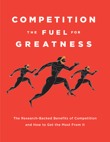 Competition: The Fuel for Greatness eBook