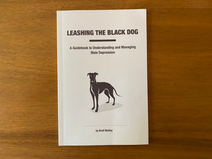 Leashing the Black Dog Book [Paperback]