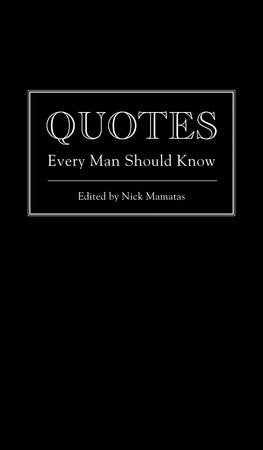 Book: Quotes Every Man Should Know