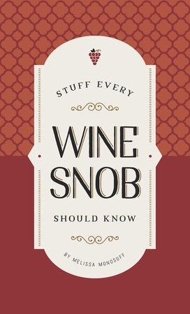 Book: Stuff Every Wine Snob Should Know
