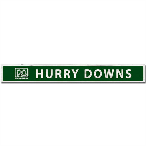 Hurry Downs Sign