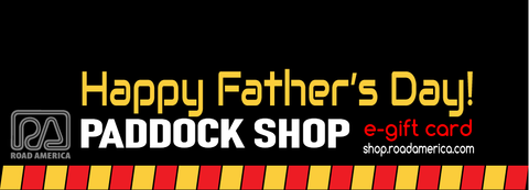 PADDOCK SHOP Father's Day E-Gift Card ($10-$100)