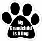 Magnet-Grandchild is a Dog