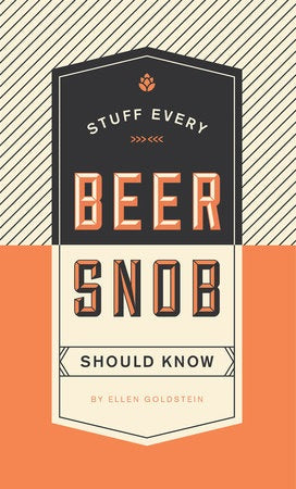 Book: Stuff Every Beer Snob Should Know