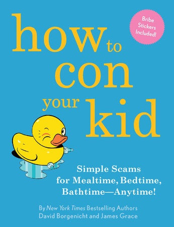 Book: How to Con Your Kid