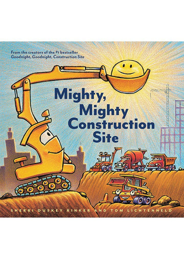 mighty, mighty construction site Book Chronicle Books