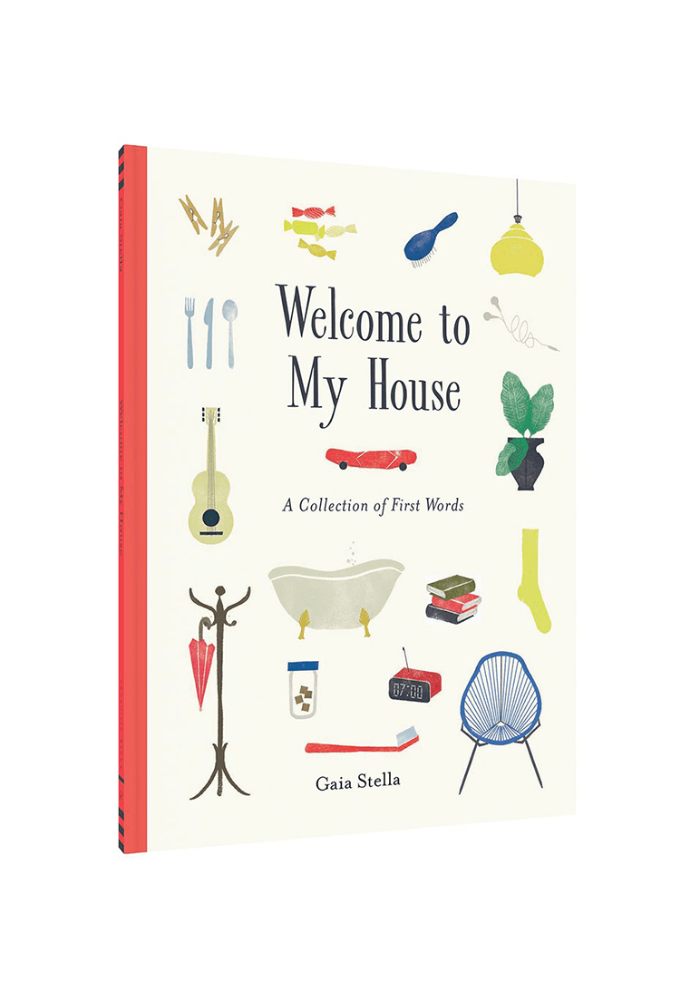 Welcome to My House Book Chronicle Books