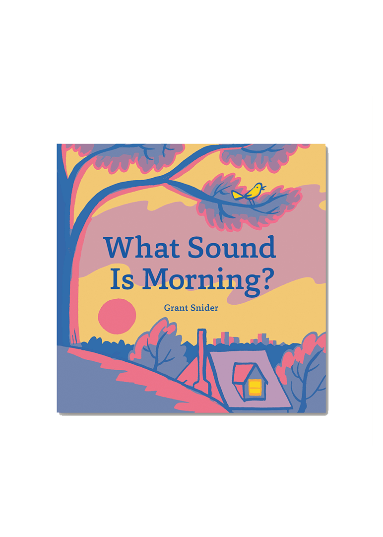 What Sound Is Morning? Book Chronicle Books