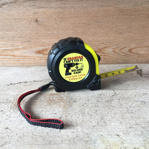 Personalised Tape Measure If Grandad Can't Fix It
