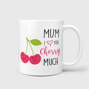 Mum I Love You Cherry Much Mug