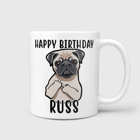 Happy Birthday Pug Mug