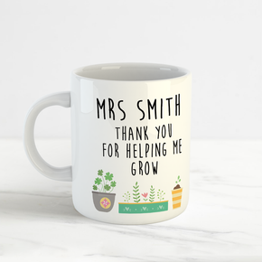 Thank you for helping me grow Teacher Mug