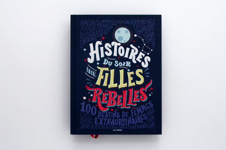 Olibrix online children's bookstore. Histoires du soir pour filles rebelles. Good Night Stories for Rebel Girls. Buys children's books in French. Best gifts for children and kids.