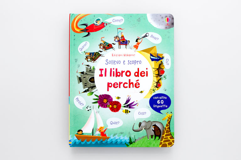 Il libro dei perché.  The Book of Why.  Olibrix online children's bookstore.  Buy children's books in German, Spanish, French, Italian, Russian and more. Lift-the-flap book.