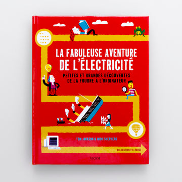 La fabuleuse aventure de l'electricité. The fabulous adventure of electricity. Olibrix online children's bookstore.  Buy children's books in German, Spanish, French, Italian, Russian and more Buys children's books in French.