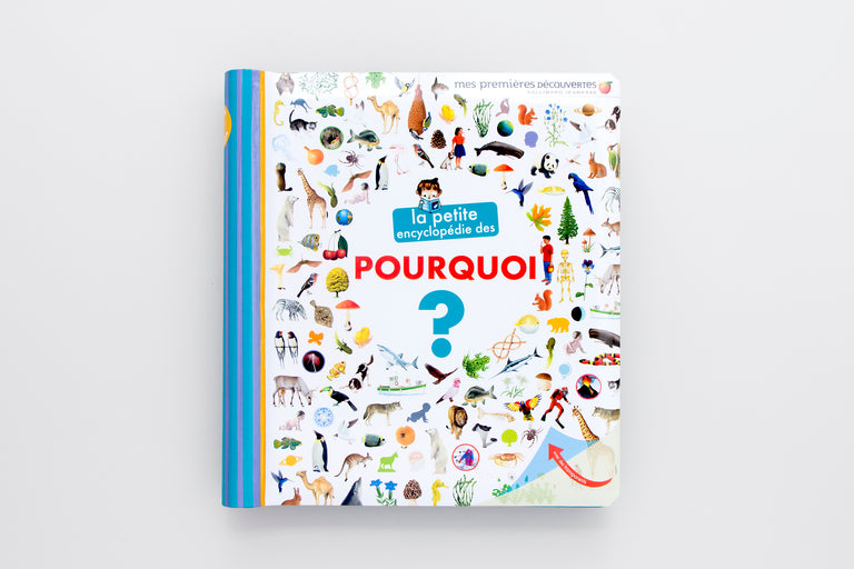 La petite encyclopédie des pourquoi.  The encyclopedia of why. Olibrix online children's bookstore.  Buy children's books in German, Spanish, French, Italian, Russian and more Buys children's books in French.  Best gifts for children and kids.