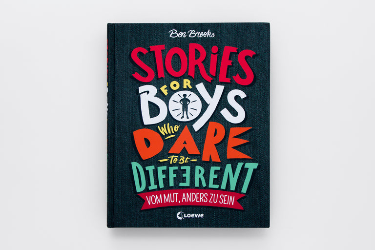 Vom Mut, Anders Zu Sein - Stories For Boys Who Dare To Be Different