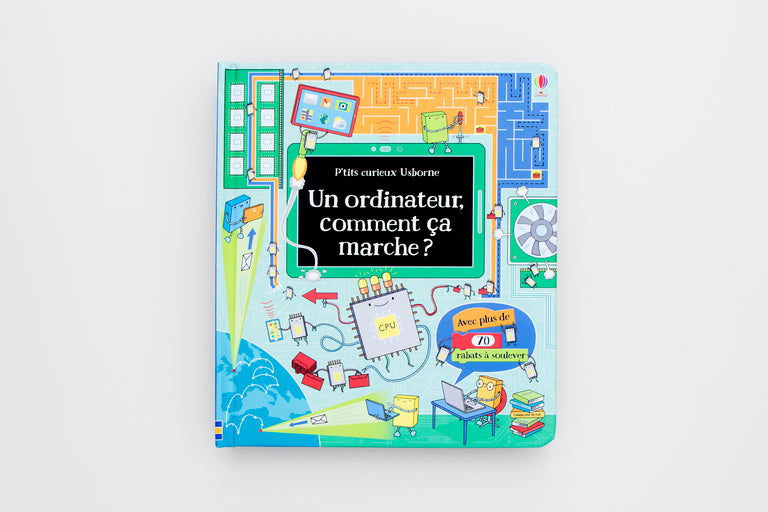 Un ordinateur, comment ça marche. A computer, how does it work. Computer books for kids. Kids that code. Olibrix online children's bookstore.  Buy children's books in German, Spanish, French, Italian, Russian and more Buys children's books in French. Lift-the-flap book.