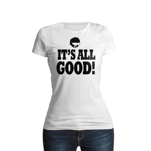 Shurtzee - It's All Good Women's T-Shirt