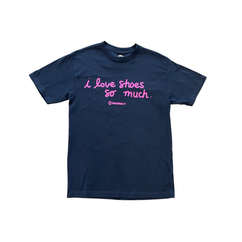 I Love Shoes So Much Tee
