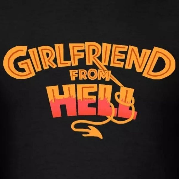 Girlfriend From Hell Tee