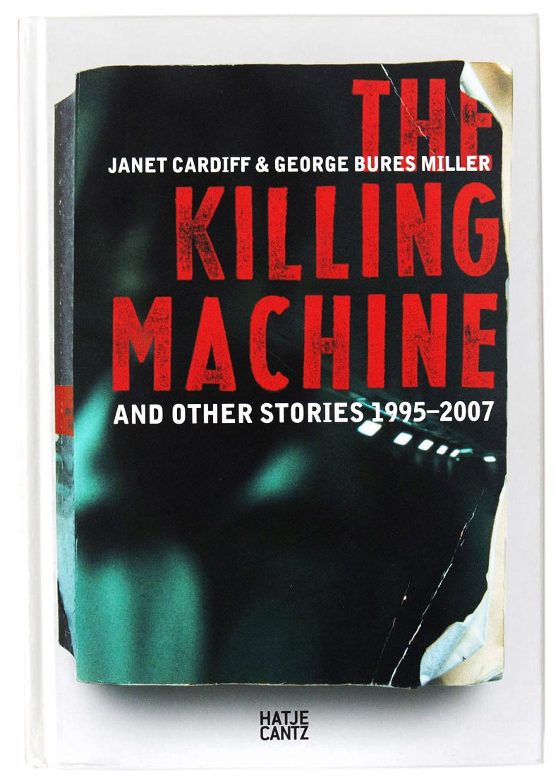 The Killing Machine and Other Stories 1995 – 2007