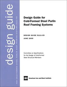 Design Guide for Cold-Formed Steel Purlin Roof Framing System, 2009 Edition - Electronic Version