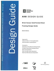 Brick Veneer Cold-Formed Steel Framing Design Guide, 2013 Edition - Printed Version