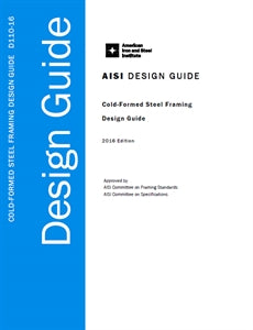 Cold-Formed Steel Framing Design Guide - 2016 Edition - Printed Version