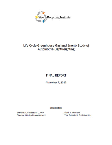 Life Cycle Greenhouse Gas and Energy Study of Automotive Lightweighting Full Report