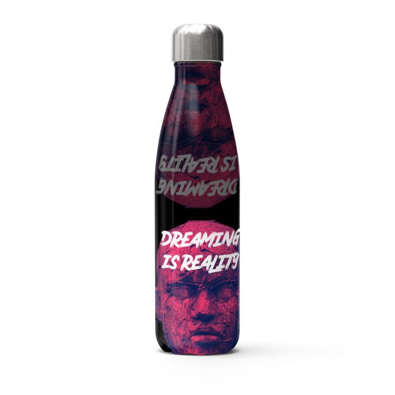 Dreaming Is Reality Stainless Steel Thermal Bottle