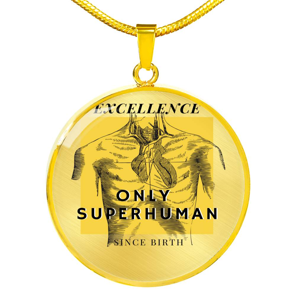 Excellence only superhuman since Birth Necklace - BlackKohco
