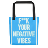 Fk Your Negative Vibes Tote Bag - BlackKohco