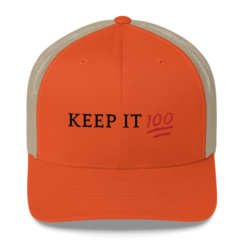 Keep It 100 Trucker Cap