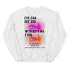 Eye Can See You Unisex Sweatshirt - BlackKohco