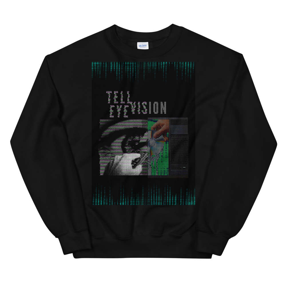 Tell Eye Vision Unisex Sweatshirt