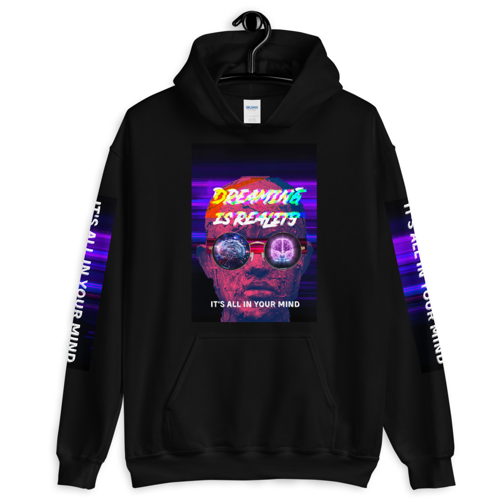 Dreaming Is Reality Unisex Hoodie - BlackKohco