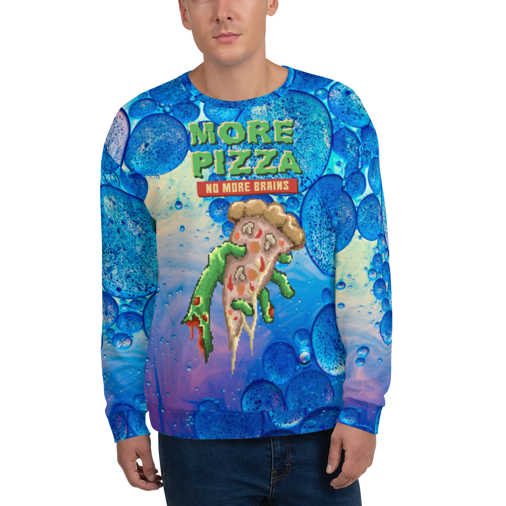 More pizza Unisex Sweatshirt
